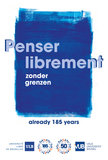 Poster Penser librement, editie feestjaar 50 jaar VUB